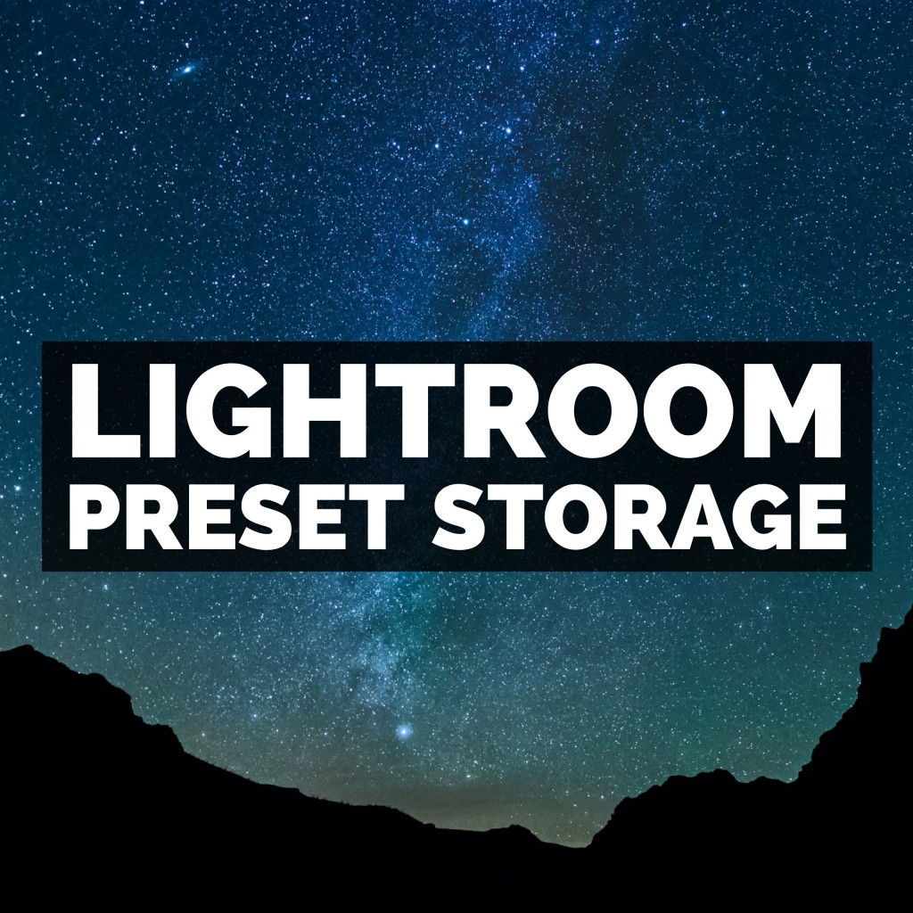 Adobe Photoshop Lightroom Classic Presets Storage Options