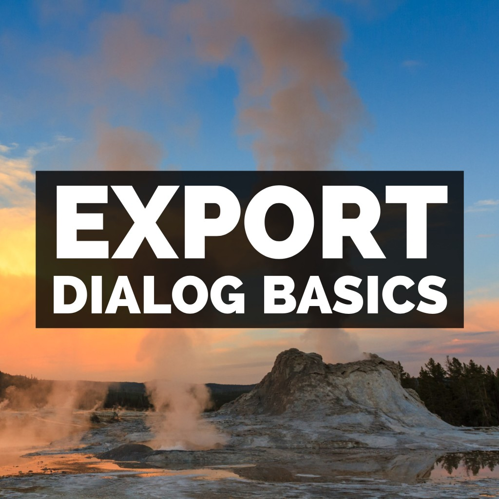 The Export Dialog In Adobe Photoshop Lightroom Classic