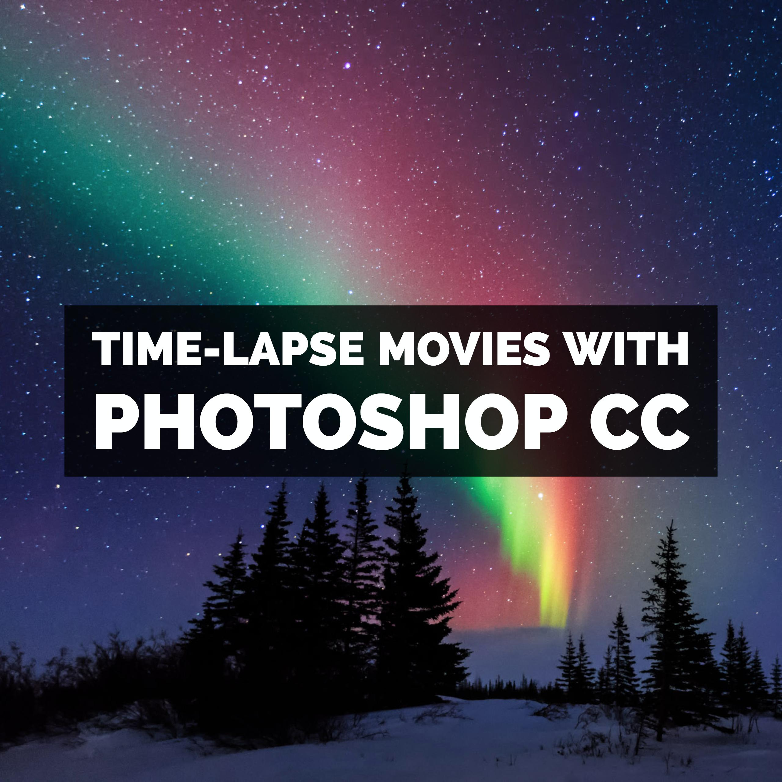 Creating timelapse in photoshop cc