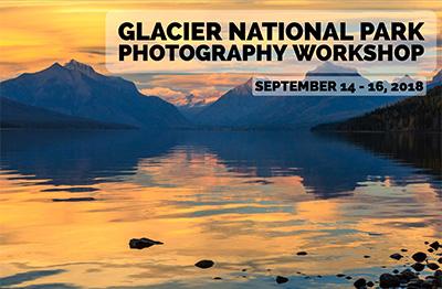 Glacier National Park Photography Workshop 2018