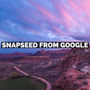 Snapseed from Google Tutorials