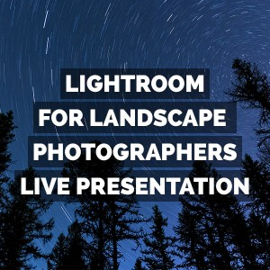 Adobe Photoshop Lightroom Classic For Landscape Photographers