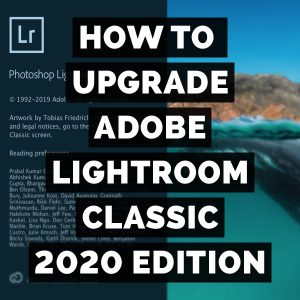 How To Upgrade Adobe Photoshop Lightroom Classic